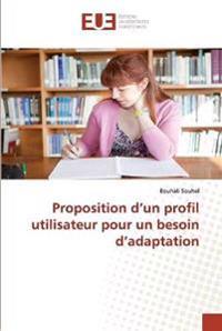 Proposition D Un Profil Utilisateur Pour Un Besoin D Adaptation