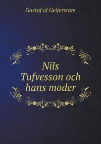 Nils Tufvesson Och Hans Moder