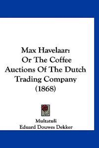 Multatuli: Max Havelaar