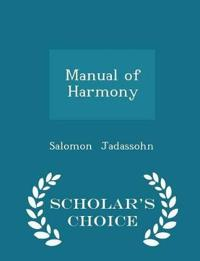 Manual of Harmony - Scholar's Choice Edition