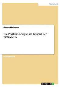 Die Portfolio-Analyse Am Beispiel Der Bcg-Matrix