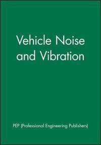 Vehicle Noise and Vibration