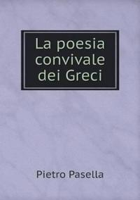 La Poesia Convivale Dei Greci