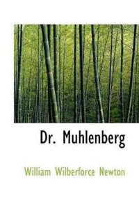 Dr. Muhlenberg