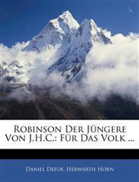 Robinson Der Jüngere Von J.H.C.: Für Das Volk ...