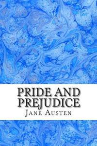 Pride and Prejudice: (Jane Austen Classics Collection)