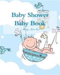 Baby Shower Baby Book: & Baby's First Year