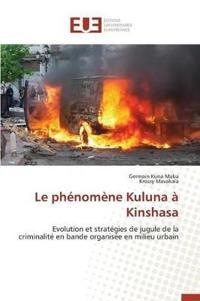 Le Ph�nom�ne Kuluna � Kinshasa
