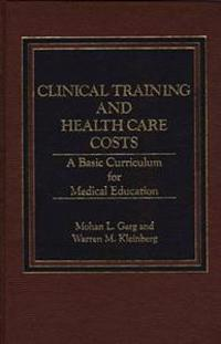 Clinical Training and Health Care Costs