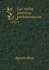 Las Malas Practicas Parlamentarias