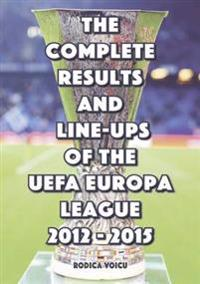 Complete Results and Line-Ups of the UEFA Europa League 2012-2015