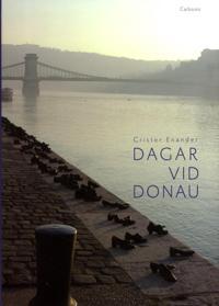 Dagar vid Donau : författare nära Europas hjärta
