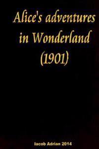 Alice's Adventures in Wonderland (1901)