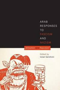 Arab Responses to Fascism and Nazism