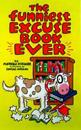 The Funniest Excuse Book Ever
