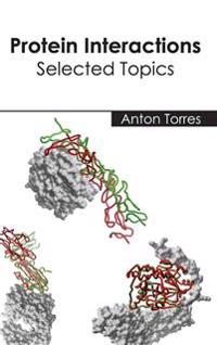 Protein Interactions: Selected Topics