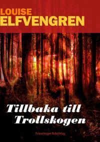 Tillbaka till Trollskogen