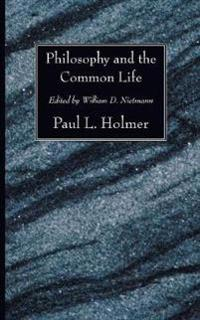 Philosophy and the Common Life