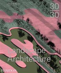 30 /30 Landscape Architecture