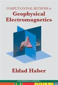 Computational Methods in Geophysical Electromagnetics
