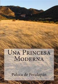 Una Princesa Moderna