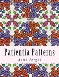 Patientia Patterns: Adult Coloring Book