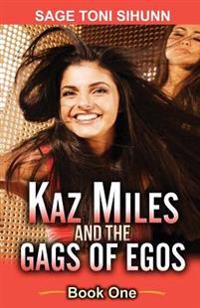 Kaz Miles and the Gags of Egos: A Lesbian Romantic Comedy