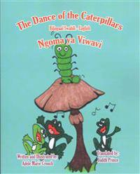 The Dance of the Caterpillars Bilingual Swahili English