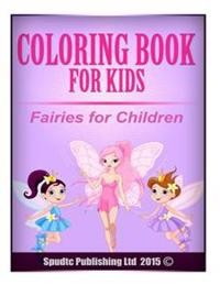 Coloring Book for Kids: Fairies for Chidren