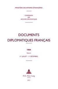 Documents Diplomatiques Francais: 1969 - Tome II (1er Juillet - 31 Decembre)