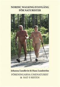 Nordic walking : stavgång för naturister