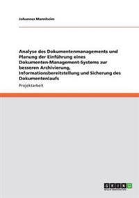 Analyse Des Dokumentenmanagements Und Planung Der Einfuhrung Eines Dokumenten-Management-Systems