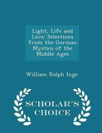 Light, Life and Love