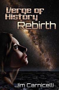 Verge of History: Rebirth