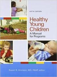Healthy young children - a manual for programs