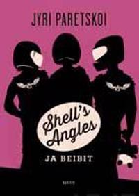 Shell's Angles ja beibit