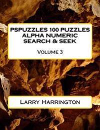 Pspuzzles 100 Puzzles Alpha Numeric Search & Seek Volume 3