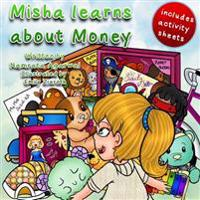 Misha Learns about Money: Learn to Spend and Save Money