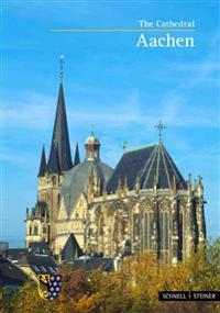 Aachen: The Cathedral