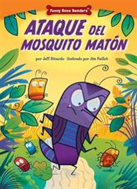 Ataque del Mosquito Matón (Attack of the Bully Bug): Dealing with Bullies Through Teamwork