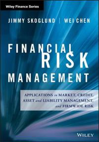 Financial Risk Management: Applications in Market, Credit, Asset and Liabil