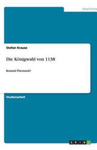 Die Konigwahl Von 1138