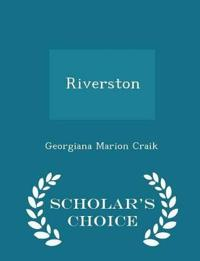 Riverston - Scholar's Choice Edition