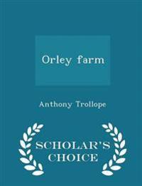 Orley Farm - Scholar's Choice Edition