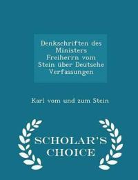 Denkschriften Des Ministers Freiherrn Vom Stein Uber Deutsche Verfassungen - Scholar's Choice Edition