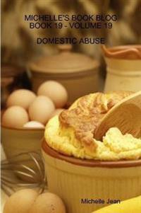Michelle's Book Blog - Book 19 - Volume 19 - Domestic Abuse