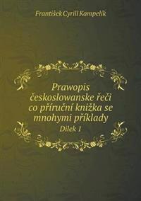 Prawopis Eskoslowanske E I Co P Iru Ni Kni Ka Se Mnohymi P Iklady Dilek 1