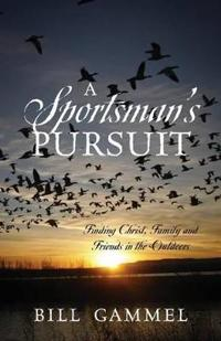 A Sportsman's Pursuit
