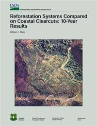 Reforestation Systems Compared on Costal Clearcuts: 10- Year Results