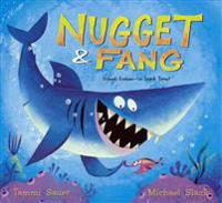 Nugget & Fang: Friends Forever - Or Snack Time?